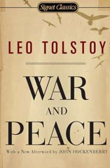 War and Peace by Graf Leo Tolstoy