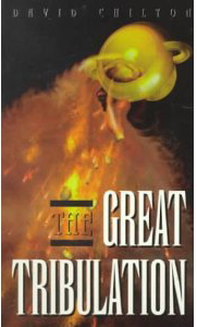 The Great Tribulation by David Chilton