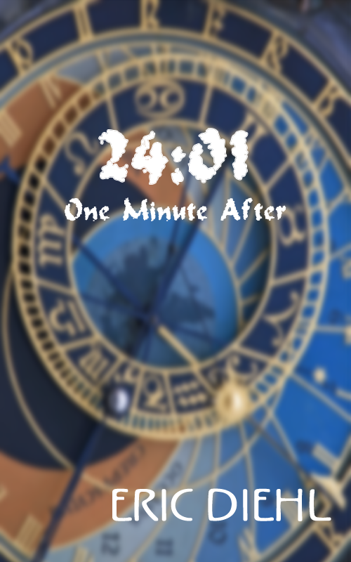 24:01 One Minute After by Eric Diehl