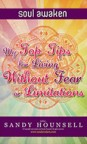 My Top Tips For Living Without Fear or Limitations by Sandy Hounsell