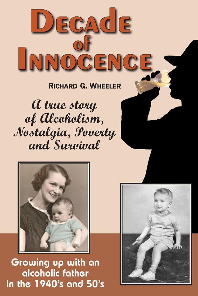 Decade of Innocence by Richard G. Wheeler