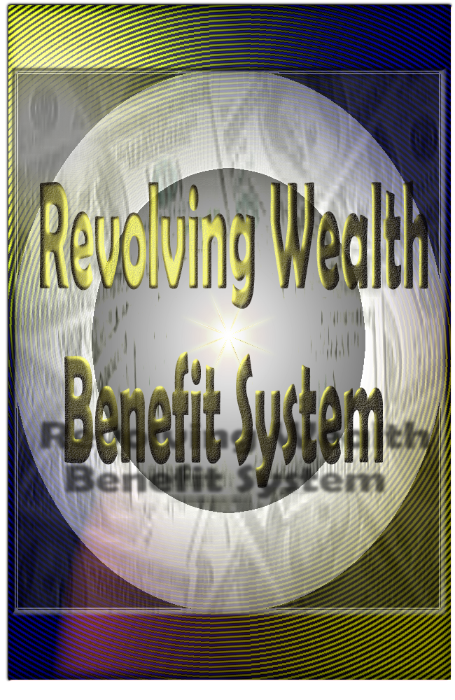 Revolving Wealth Benefit System by Thomas Mabugu