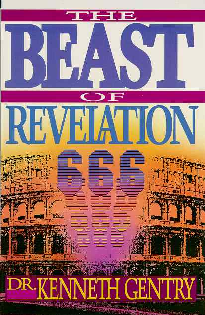 Beast of Revelation by Kenneth Gentry