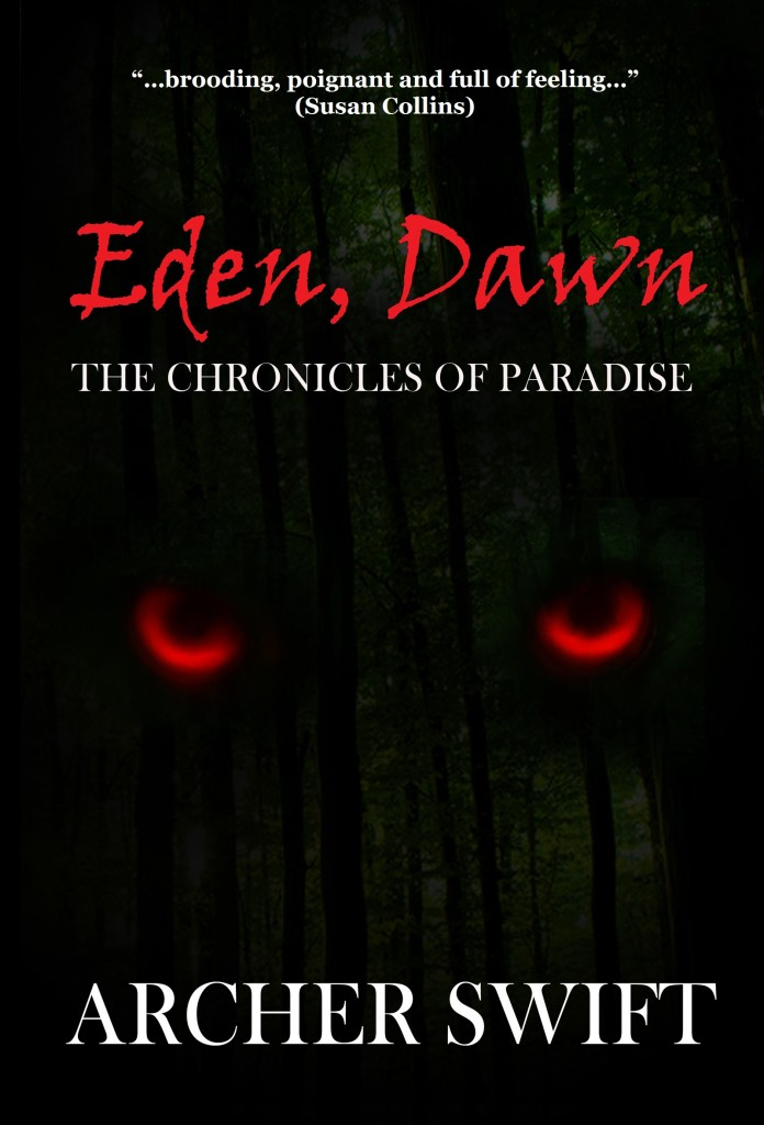Eden, Dawn by Archer Swift