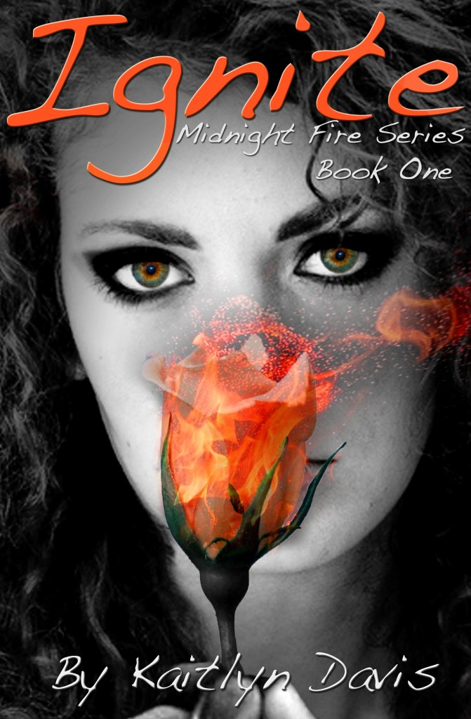 Ignite (Midnight Fire #1) by Kaitlyn Davis