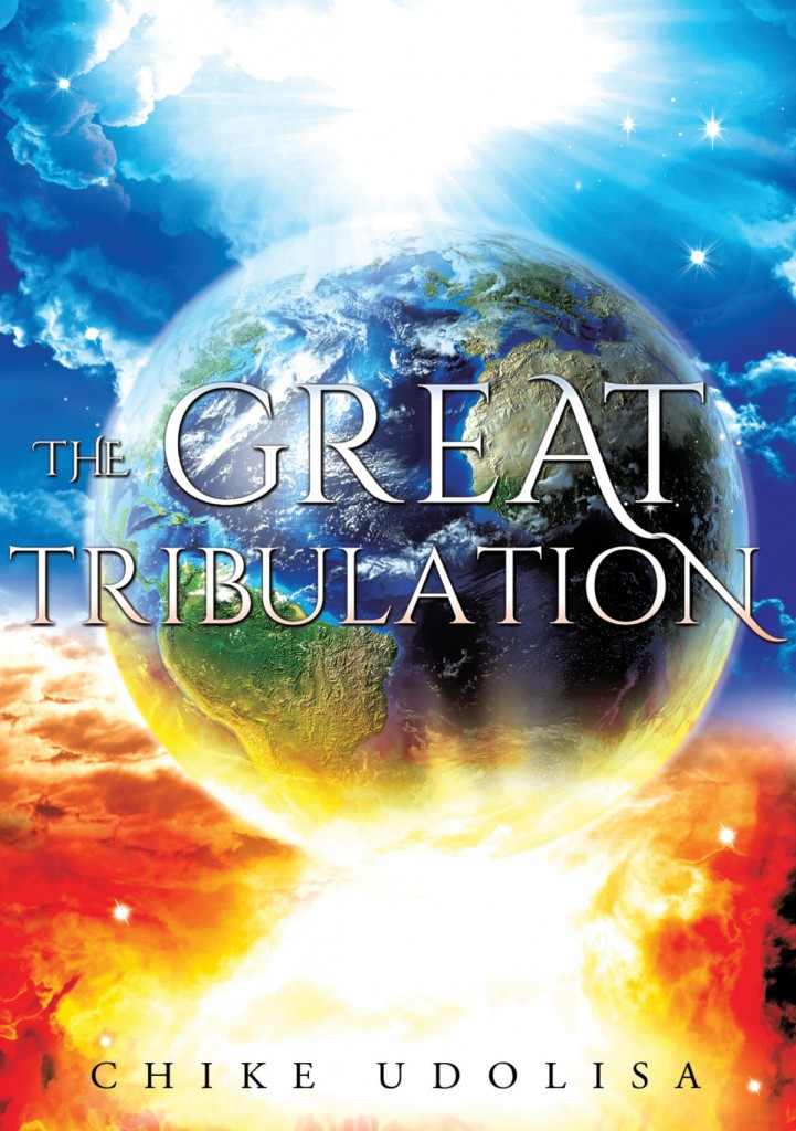 The Great Tribulation by Chike Udolisa