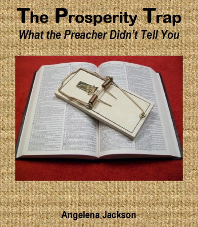 The Prosperity Trap by Angelena Jackson