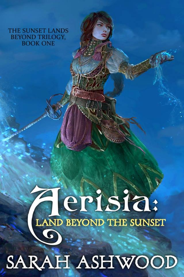 Aerisia: Land Beyond the Sunset by Sarah Ashwood