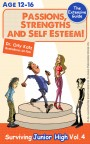 Passions, Strengths & Self Esteem! Surviving Junior High by