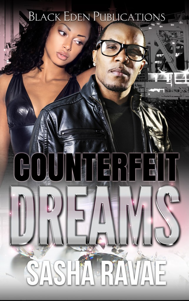 Counterfeit Dreams by Sasha Ravae