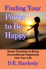 Finding Your Power to Be Happy by D.E. Hardesty