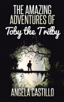 The Amazing Adventures of Toby the Trilby by