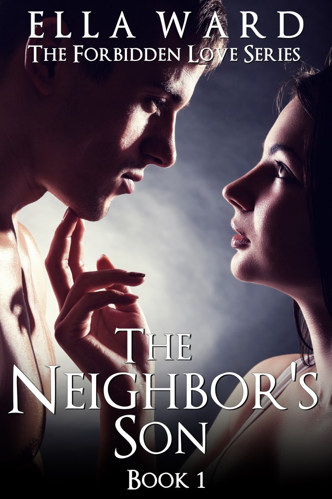 The Neighbor's Son by Ella Ward