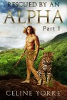 Rescued By An Alpha Part One by