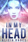 In My Head by Alicia Rades