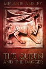 The Queen and the Dagger (a Book of Theo novella) by Melanie Ansley