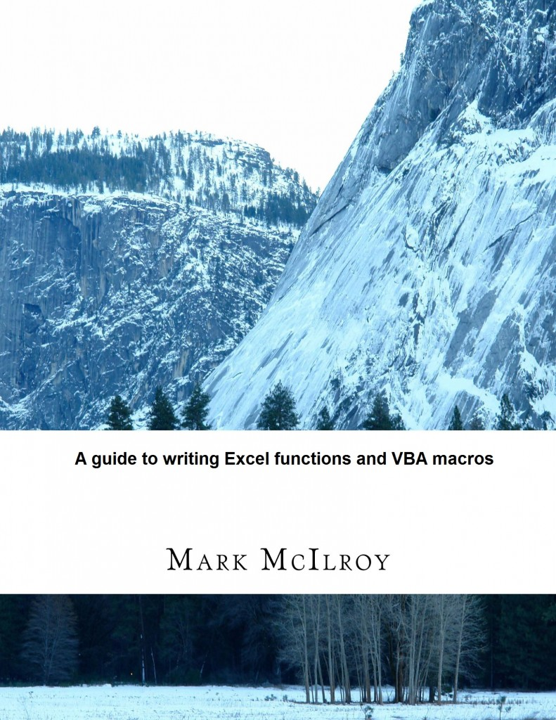 A Guide to Writing Excel Formulas and VBA Macros by Mark McIlroy