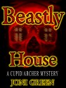 Beastly House by