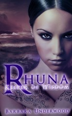 Rhuna, Keeper of Wisdom by Barbara Underwood