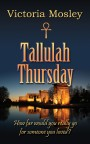 Tallulah Thursday by