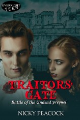 Traitors' Gate – Battle of the Undead #0.5 by Nicky Peacock