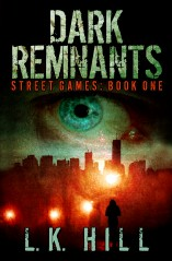 Dark Remnants by L.K. Hill