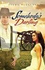 Somebody's Darling by Linda Fausnet