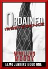 Ordained Irreverence by McMillian Moody