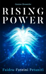Canton Chronicles: Rising Power by Faidra-Foteini Petaniti