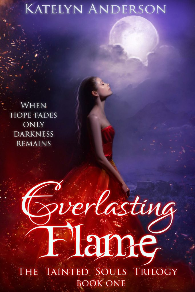 Everlasting Flame by Katelyn Anderson